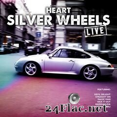 Heart - Silver Wheels (Live) (2019) FLAC
