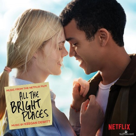 Keegan DeWitt - All The Bright Places (Music from the Netflix Film) (2020) FLAC
