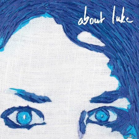 About Luke, Julie Roue - About Luke (2019) Hi-Res