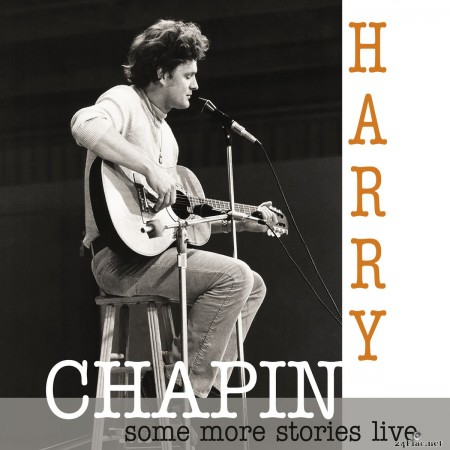 Harry Chapin - Some More Stories (Live at Radio Bremen 1977) (2020) FLAC