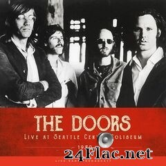 The Doors - Live at Seattle Center Coliseum 1970 (2019) FLAC