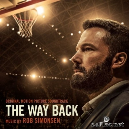 Rob Simonsen - The Way Back (Original Motion Picture Soundtrack) (2020) Hi-Res