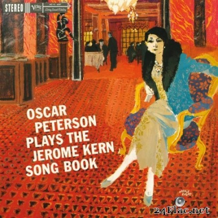Oscar Peterson - Oscar Peterson Plays The Jerome Kern Song Book (1959/2005) Hi-Res