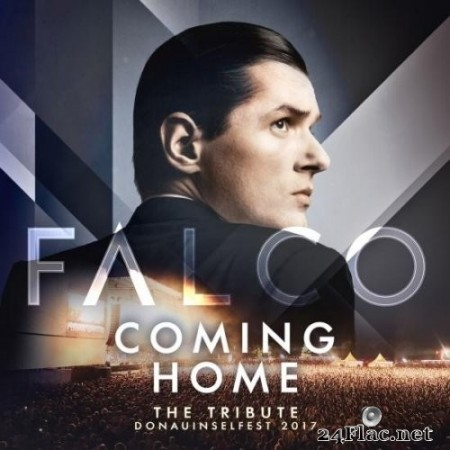 Falco - FALCO Coming Home - The Tribute Donauinselfest 2017 (Live) (2018) Hi-Res