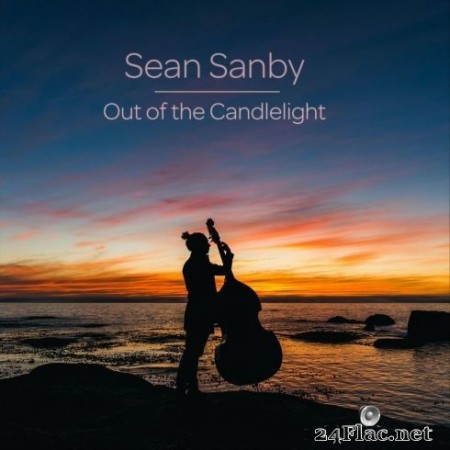 Sean Sanby - Out of the Candlelight (2020) FLAC