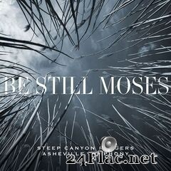 Steep Canyon Rangers & Asheville Symphony - Be Still Moses (2020) FLAC
