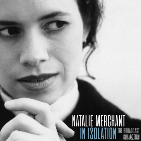 Natalie Merchant - In Isolation (Live) (2020) FLAC