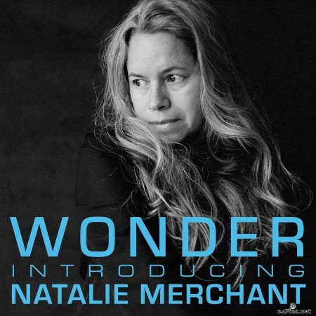 Natalie Merchant - Wonder: Introducing Natalie Merchant (2017) FLAC