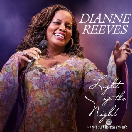 Dianne Reeves - Light Up The Night - Live In Marciac (2017) Hi-Res