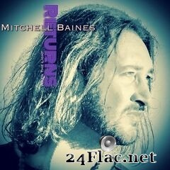 Mitchell Baines - When the Light Returns (2020) FLAC