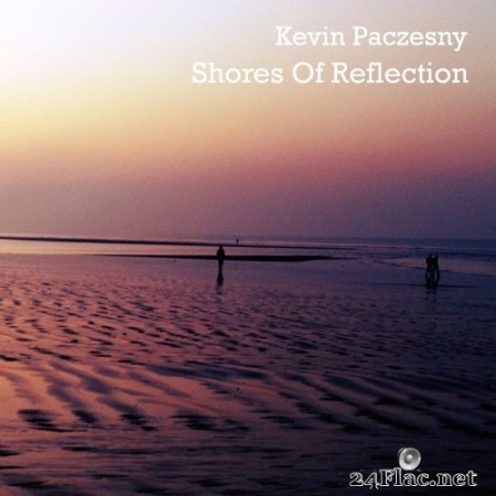 Kevin Paczesny - Shores of Reflection (2020) FLAC