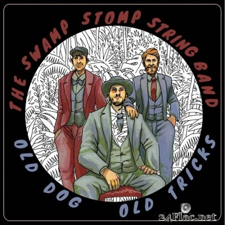 The Swamp Stomp String Band - Old Dog, Old Tricks (2020) FLAC