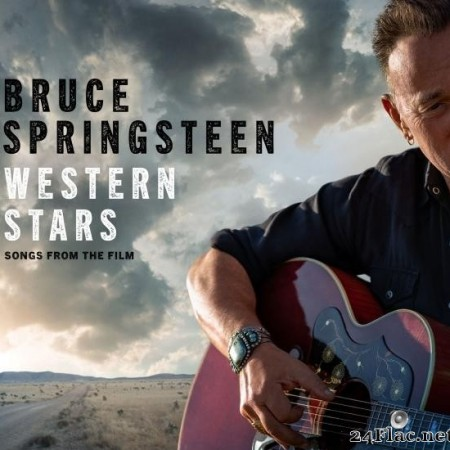 Bruce Springsteen - Western Stars - Songs From The Film (2019) [FLAC (tracks)]