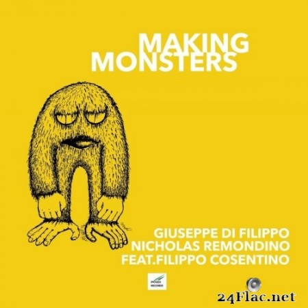 Giuseppe Di Filippo - Making Monsters (2020) FLAC