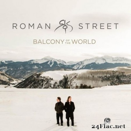 Roman Street - Balcony of the World (2020) FLAC