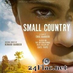 Renaud Barbier - Small Country (Original Motion Picture Soundtrack) (2020) FLAC