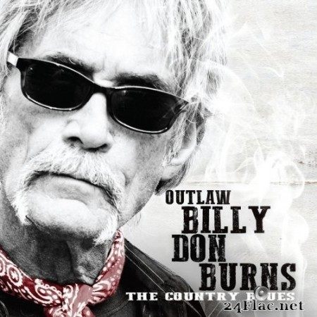 Billy Don Burns - The Country Blues (2020) FLAC