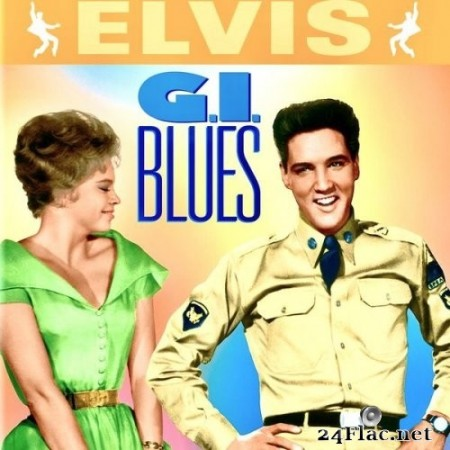 Elvis Presley - G.I. Blues (Original Soundtrack) (1960/2020) Hi-Res