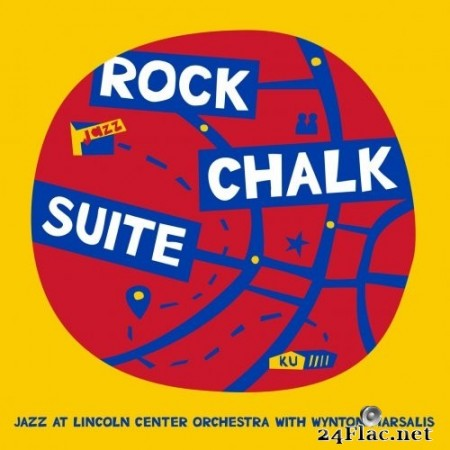 Jazz at Lincoln Center Orchestra & Wynton Marsalis - Rock Chalk Suite (2020) Hi-Res + FLAC