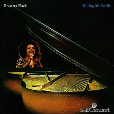 Roberta Flack - Killing Me Softly (1973/2012) Hi-Res
