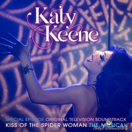 Katy Keene Cast - Katy Keene Special Episode - Kiss of the Spider Woman the Musical (Original Television Soundtrack) (2020) Hi-Res