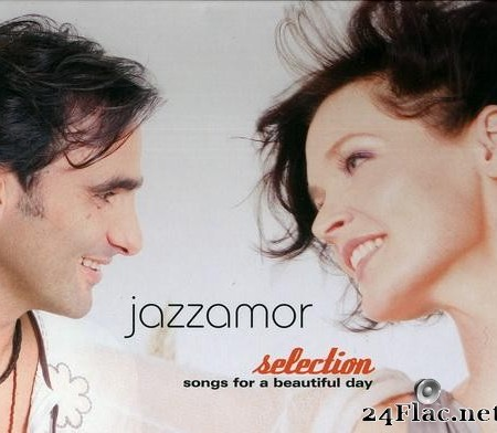 Jazzamor - Selection - Songs for a Beautiful Day (2008) [FLAC (image + .cue)]