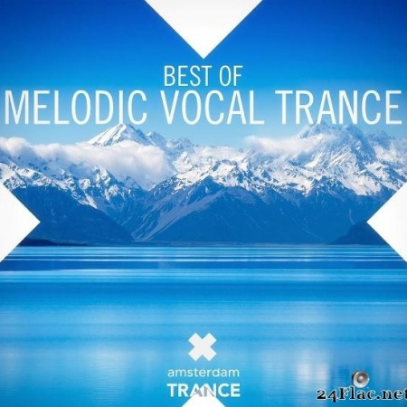 VA - Best Of Melodic Vocal Trance (2014) [FLAC (tracks)]