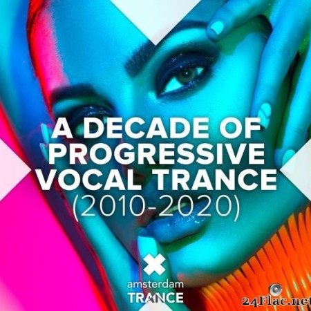 VA - A Decade of Progressive Vocal Trance (2010-2020) (2020) [FLAC (tracks)]
