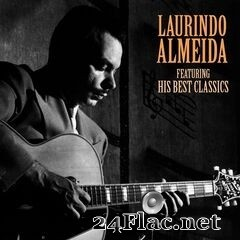 Laurindo Almeida - His Best Classics (Remastered) (2020) FLAC