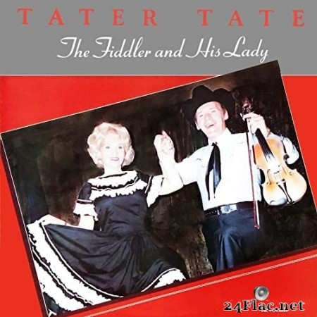 Tater Tate - The Fiddler and His Lady (1981/2020) Hi-Res