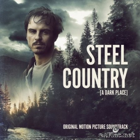 John Hardy Music - Steel Country / A Dark Place (Original Motion Picture Soundtrack) (2020) Hi-Res + FLAC