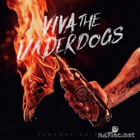 Parkway Drive - Viva The Underdogs (2020) FLAC