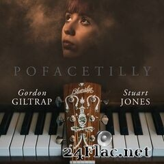 Gordon Giltrap & Stuart Jones - Pofacetilly (2020) FLAC