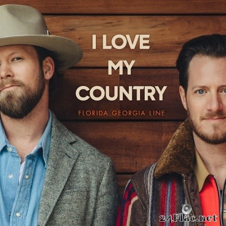 Florida Georgia - Line I Love My Country (Single) (2020) Hi-Res