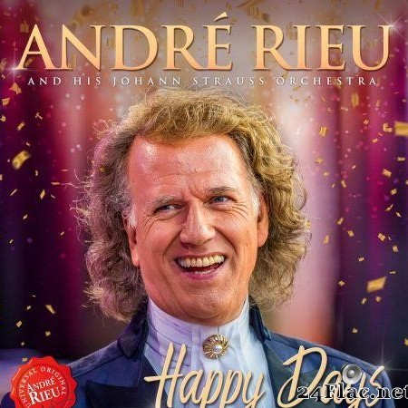Andre Rieu - Happy Days (2019) [FLAC (tracks)]