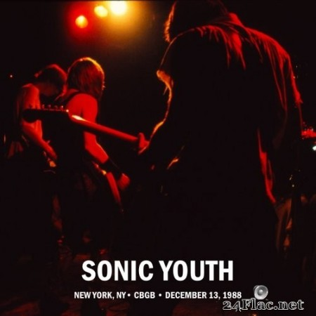 Sonic Youth - Live At CBGB's 1988 (2020) Hi-Res