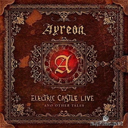 Ayreon - Electric Castle Live And Other Tales (2020) Hi-Res