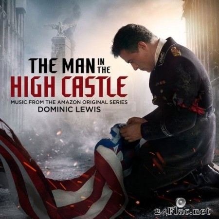 Dominic Lewis - The Man in the High Castle (Music from the Amazon Original Series) (2020) Hi-Res