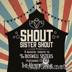 The Henry Girls - Shout Sister Shout (Performed Live by The Henry Girls) (2020) FLAC