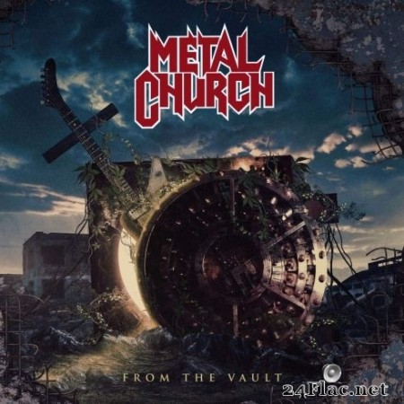 Metal Church - From the Vault (2020) FLAC
