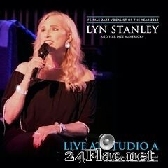 Lyn Stanley - Live at Studio A (2020) FLAC