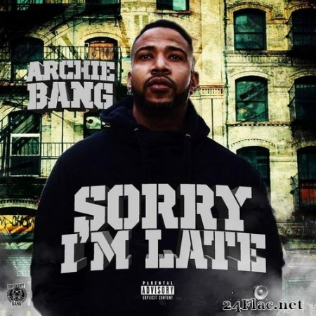 Archie Bang - Sorry I'm Late EP (2020) Hi-Res