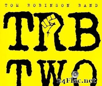 Tom Robinson Band - TRB Two (1979/1994) [FLAC (tracks)]