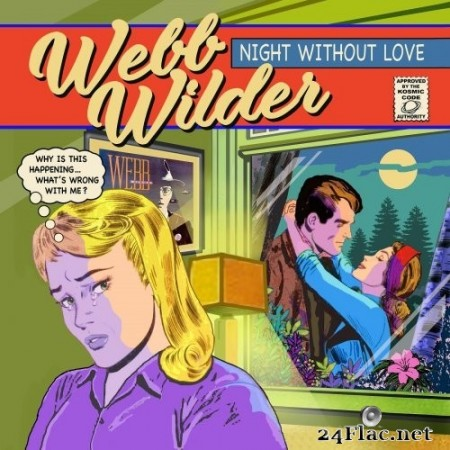 Webb Wilder - Night Without Love (2020) FLAC