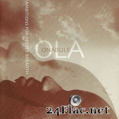 Ola Onabule - Ambitions for Deeper Breadth (2020) FLAC