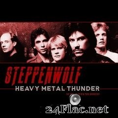 Steppenwolf - Heavy Metal Thunder (Live 1980) (2019) FLAC