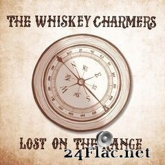 The Whiskey Charmers - Lost on the Range (2020) FLAC