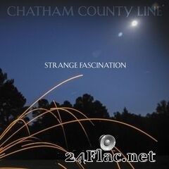Chatham County Line - Strange Fascination (2020) FLAC