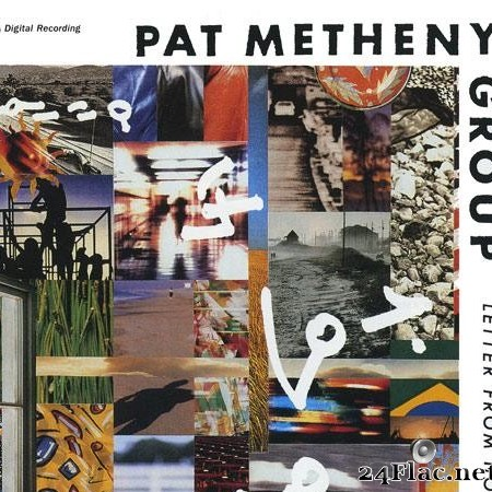 Pat Metheny Group - Letter From Home (1989) [FLAC (image + .cue)]