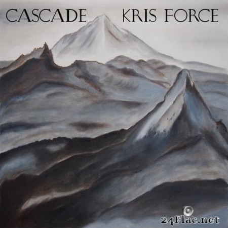 Kris Force - Cascade (2020) Hi-Res